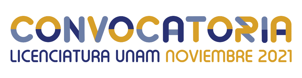 Convocatoria Licenciaturas UNAM 2021