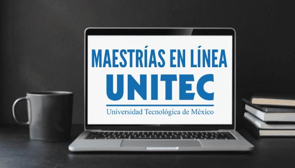 Maestrías en línea UNITEC